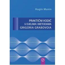 Praktični vodič u djelima i metodama Grigoria Grabovoia